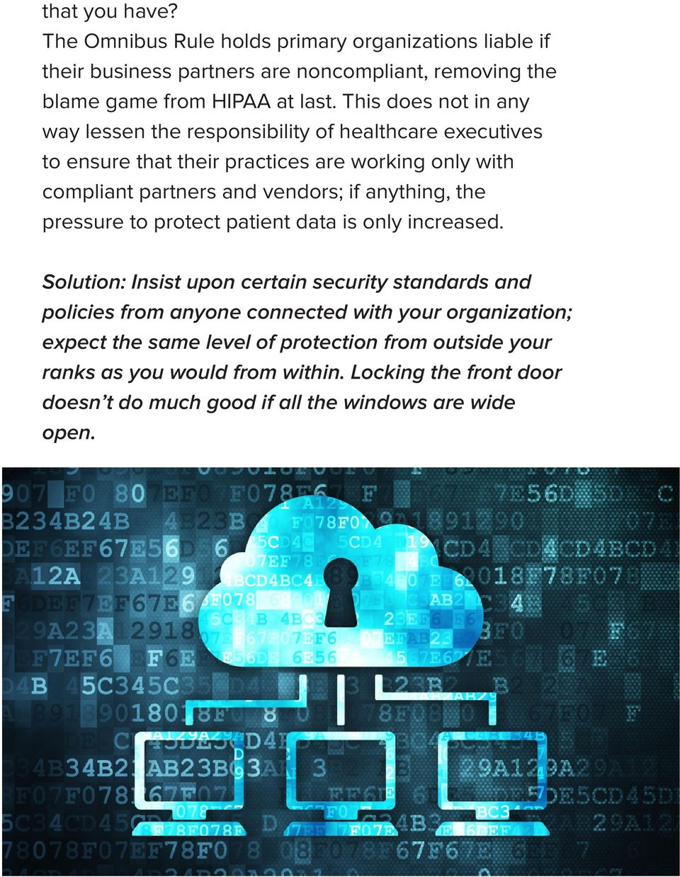pressure to protect patient data is only increased.