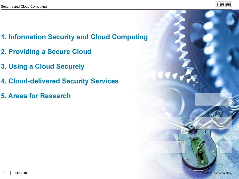 Using a Cloud Securely 4.