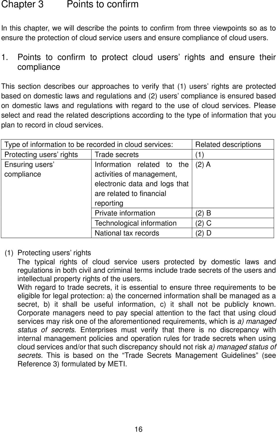and (2) users compliance is ensured based on domestic laws and regulations with regard to the use of cloud services.