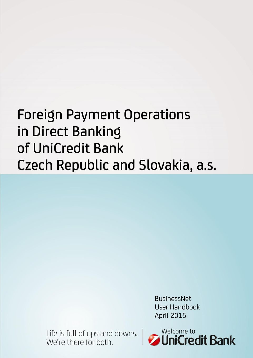 Foreign Payment Operations in Direct Banking of UniCredit Bank Czech ...