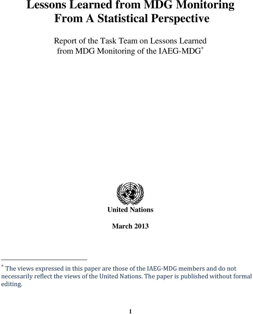 The views expressed in this paper are those of the IAEG-MDG members and do not