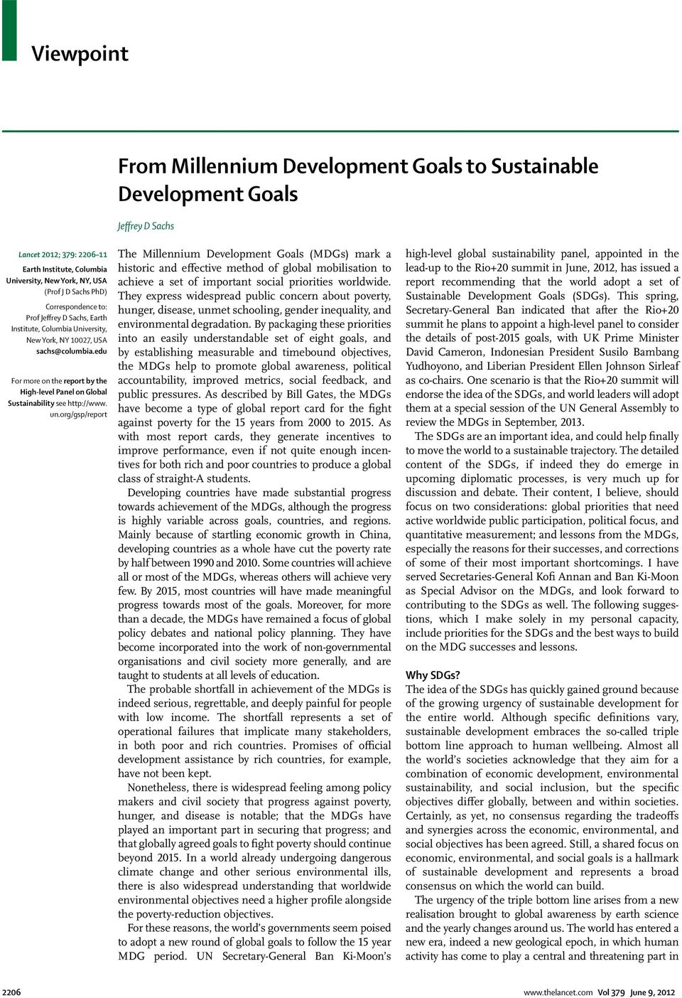 edu For more on the report by the High-level Panel on Global Sustainability see http://www. un.