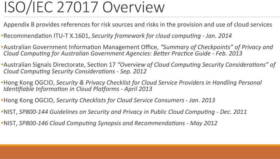 2013 Australian Signals Directorate, Sec<on 17 Overview of Cloud Compu(ng Security Considera(ons of Cloud Compu(ng Security Considera(ons - Sep.