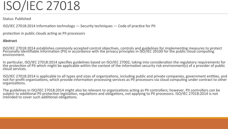 ISO/IEC 29100 for the public cloud compu<ng environment.