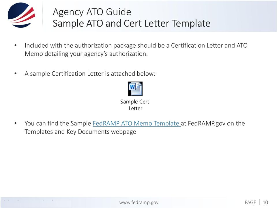 A sample Certification Letter is attached below: Sample Cert Letter You can find the Sample