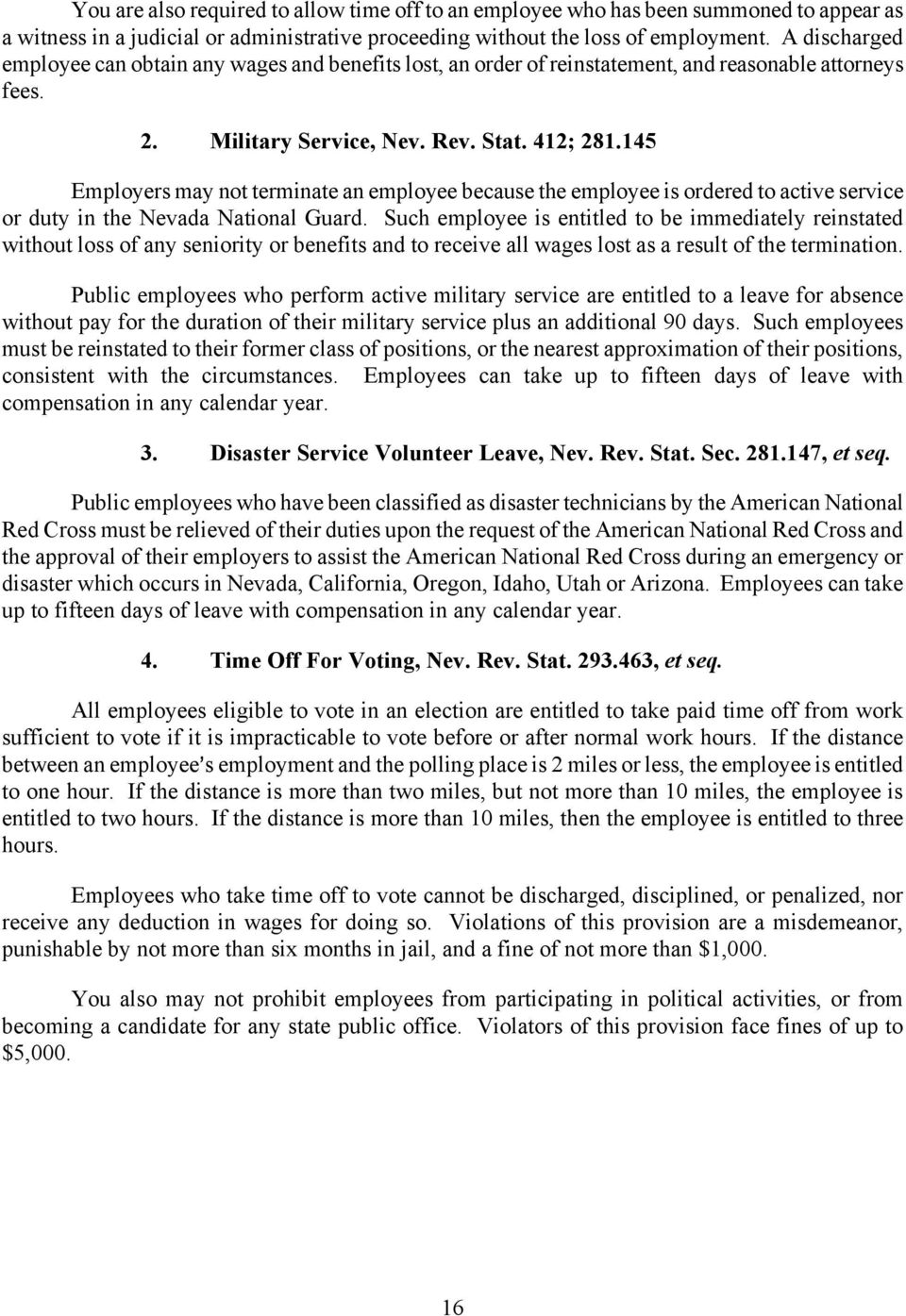 145 Employers may not terminate an employee because the employee is ordered to active service or duty in the Nevada National Guard.
