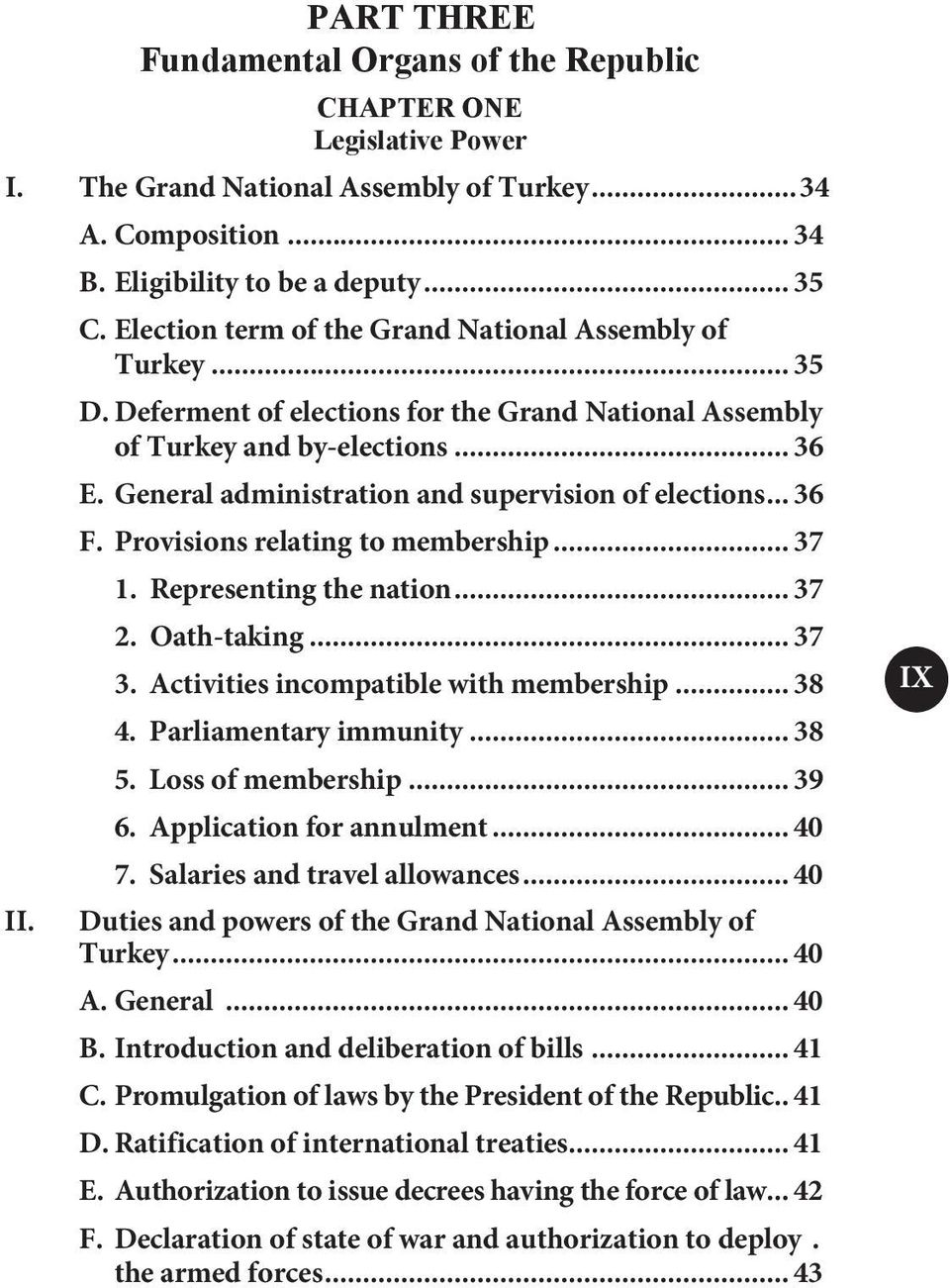 General administration and supervision of elections... 36 F. Provisions relating to membership... 37 1. Representing the nation... 37 2. Oath-taking... 37 3. Activities incompatible with membership.