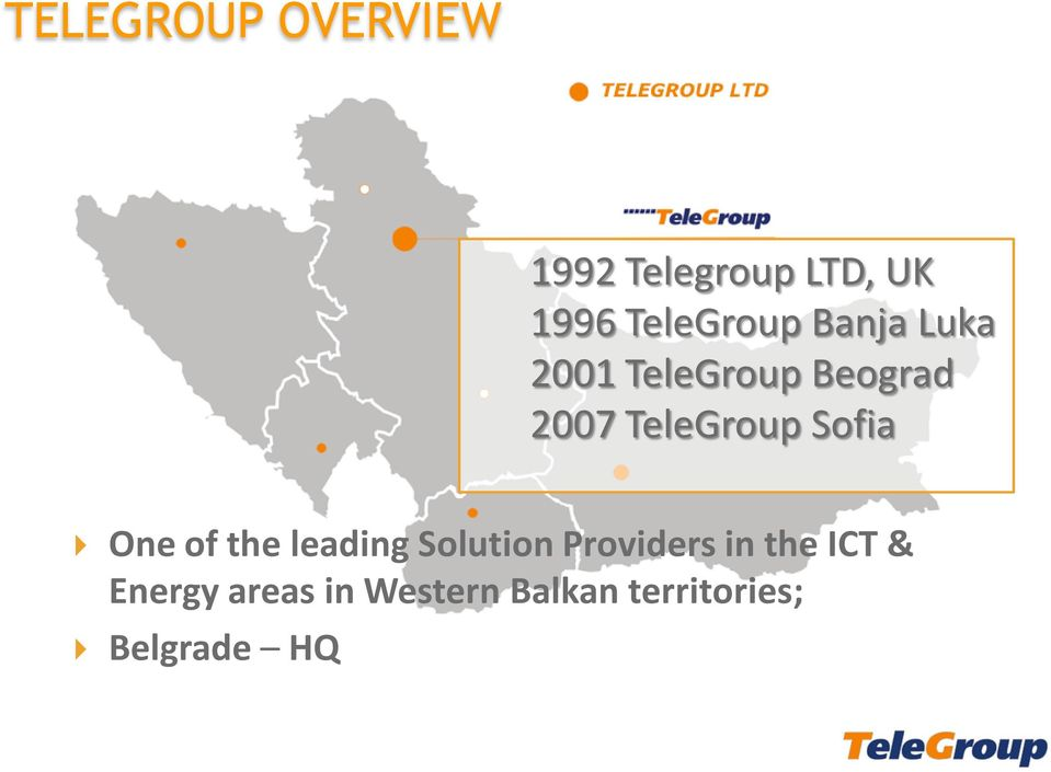 TeleGroup Sofia One of the leading Solution Providers