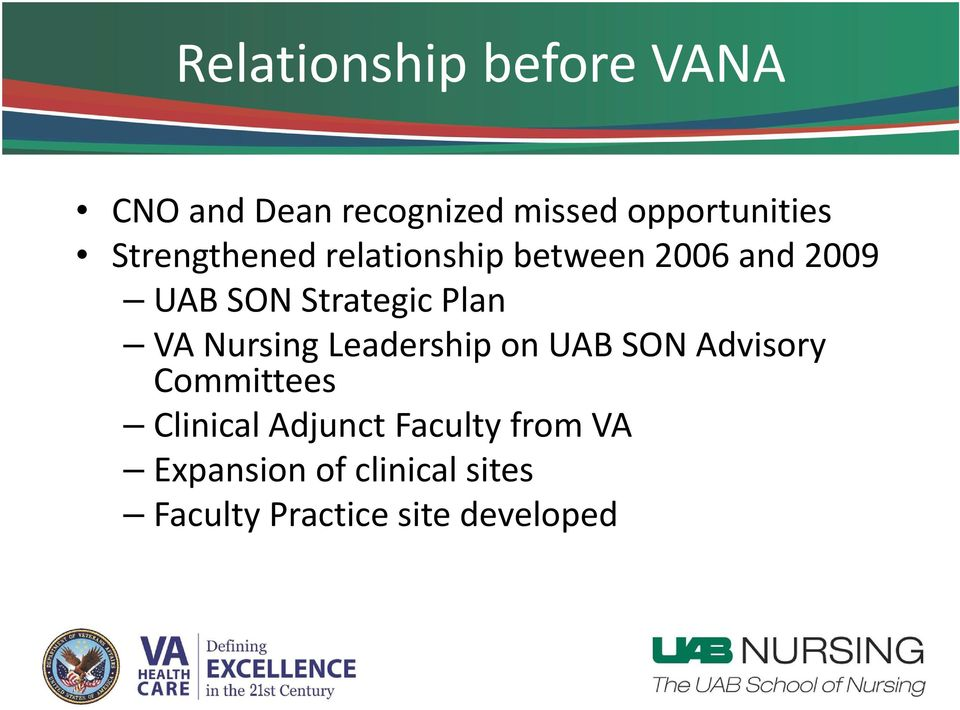 VA Nursing Leadership on UAB SON Advisory Committees Clinical Adjunct