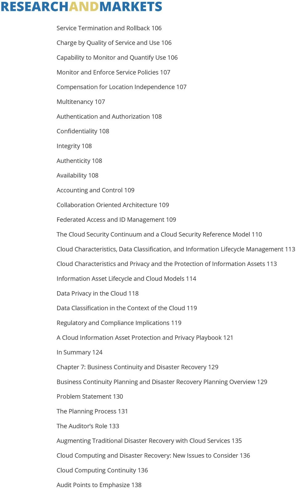 Architecture 109 Federated Access and ID Management 109 The Cloud Security Continuum and a Cloud Security Reference Model 110 Cloud Characteristics, Data Classification, and Information Lifecycle