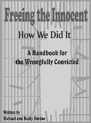 The Magazine for the Wrongly Convicted The Innocent are Crippled by Inadequate Legal Representation - see p.