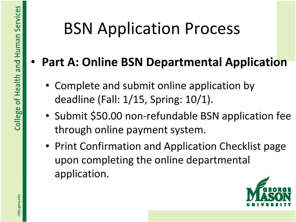 00 non refundable BSN application fee through online payment system.