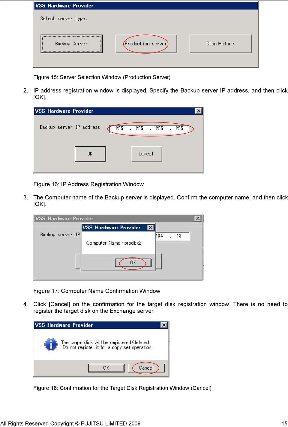 Confirm the computer name, and then click [OK]. Figure 17: Computer Name Confirmation Window 4.
