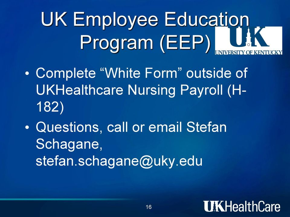 Nursing Payroll (H- 182) Questions, call or
