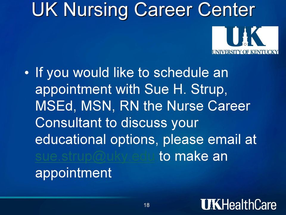 Strup, MSEd, MSN, RN the Nurse Career Consultant to