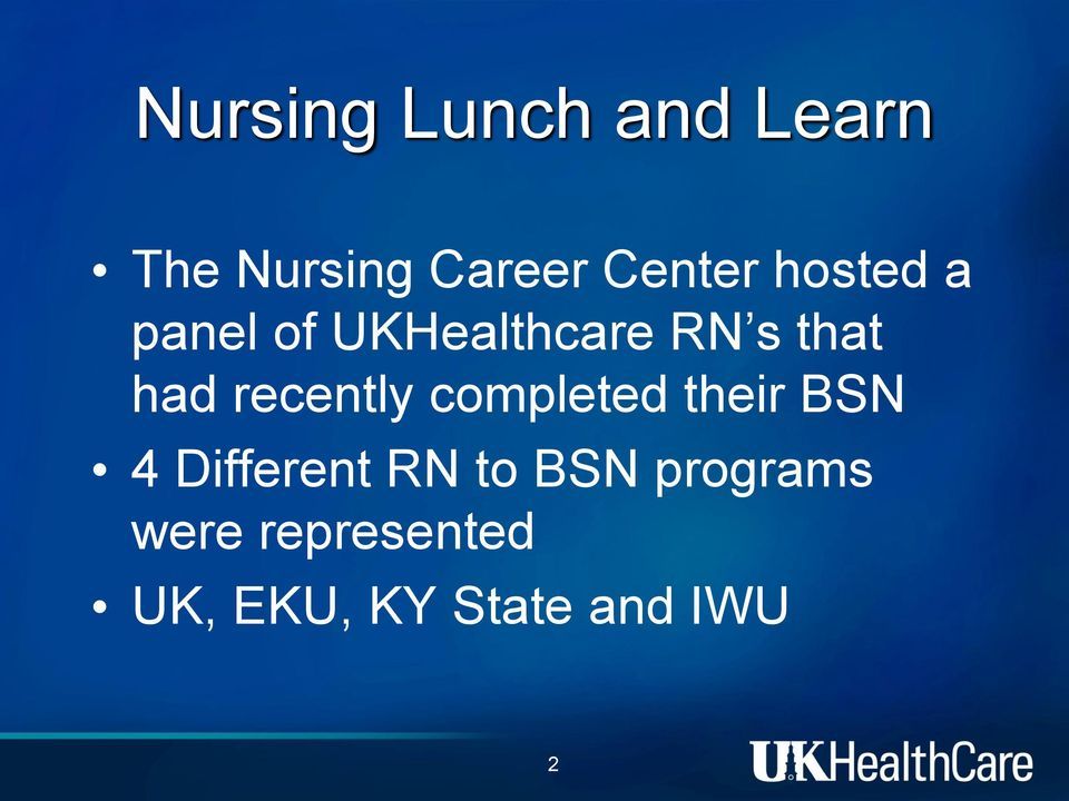 recently completed their BSN 4 Different RN to