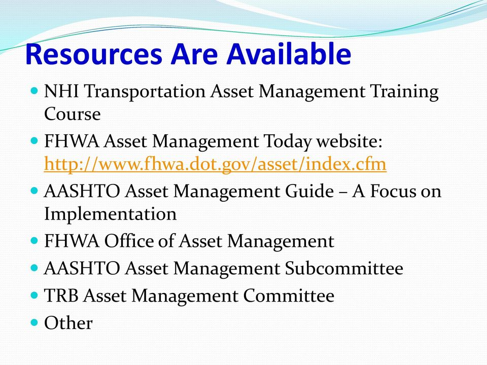 cfm AASHTO Asset Management Guide A Focus on Implementation FHWA Office of