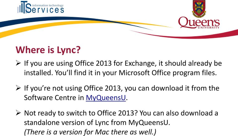 If you re not using Office 2013, you can download it from the Software Centre in MyQueensU.