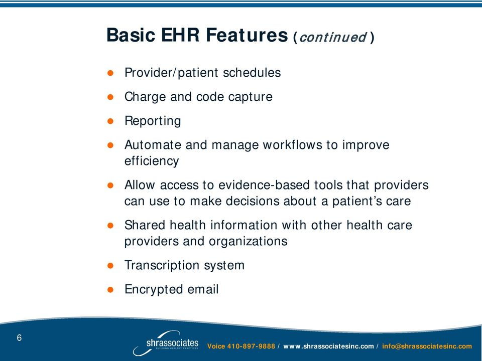 evidence-based tools that providers can use to make decisions about a patient s care