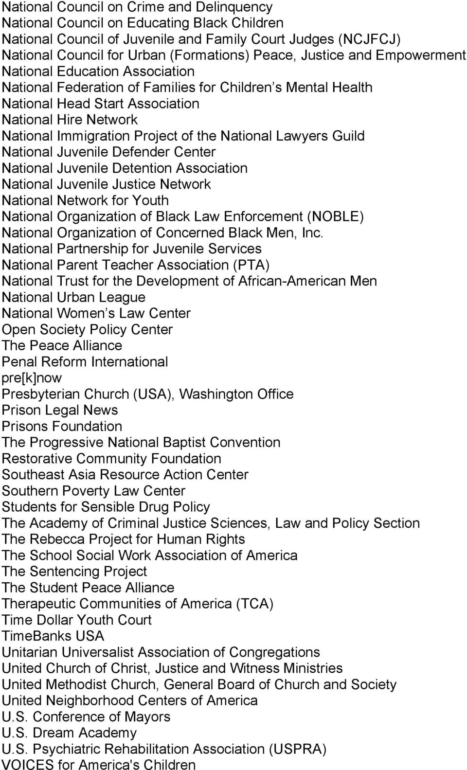 of the National Lawyers Guild National Juvenile Defender Center National Juvenile Detention Association National Juvenile Justice Network National Network for Youth National Organization of Black Law