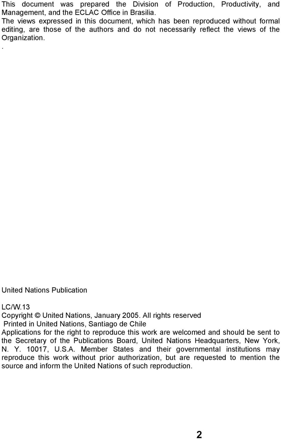 . United Nations Publication LC/W.13 Copyright United Nations, January 2005.
