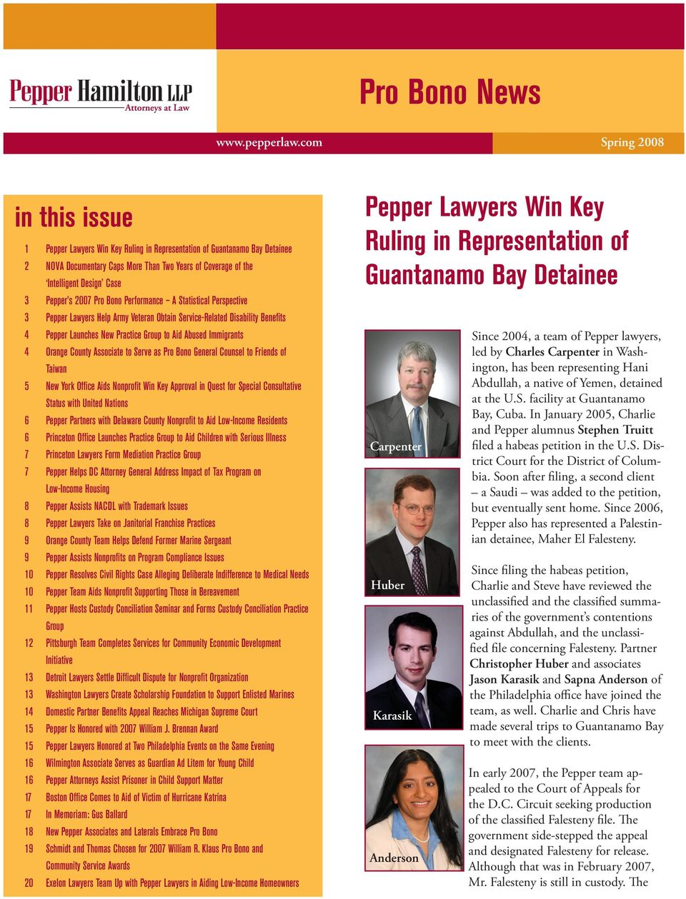 Pepper s 2007 Pro Bono Performance A Statistical Perspective 3 Pepper Lawyers Help Army Veteran Obtain Service-Related Disability Benefits 4 Pepper Launches New Practice Group to Aid Abused