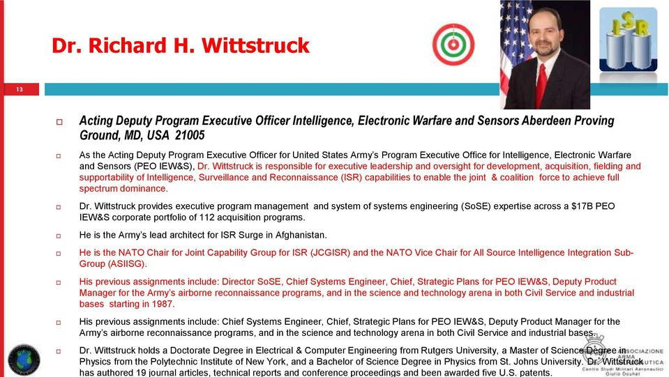 States Army s Program Executive Office for Intelligence, Electronic Warfare and Sensors (PEO IEW&S), Dr.