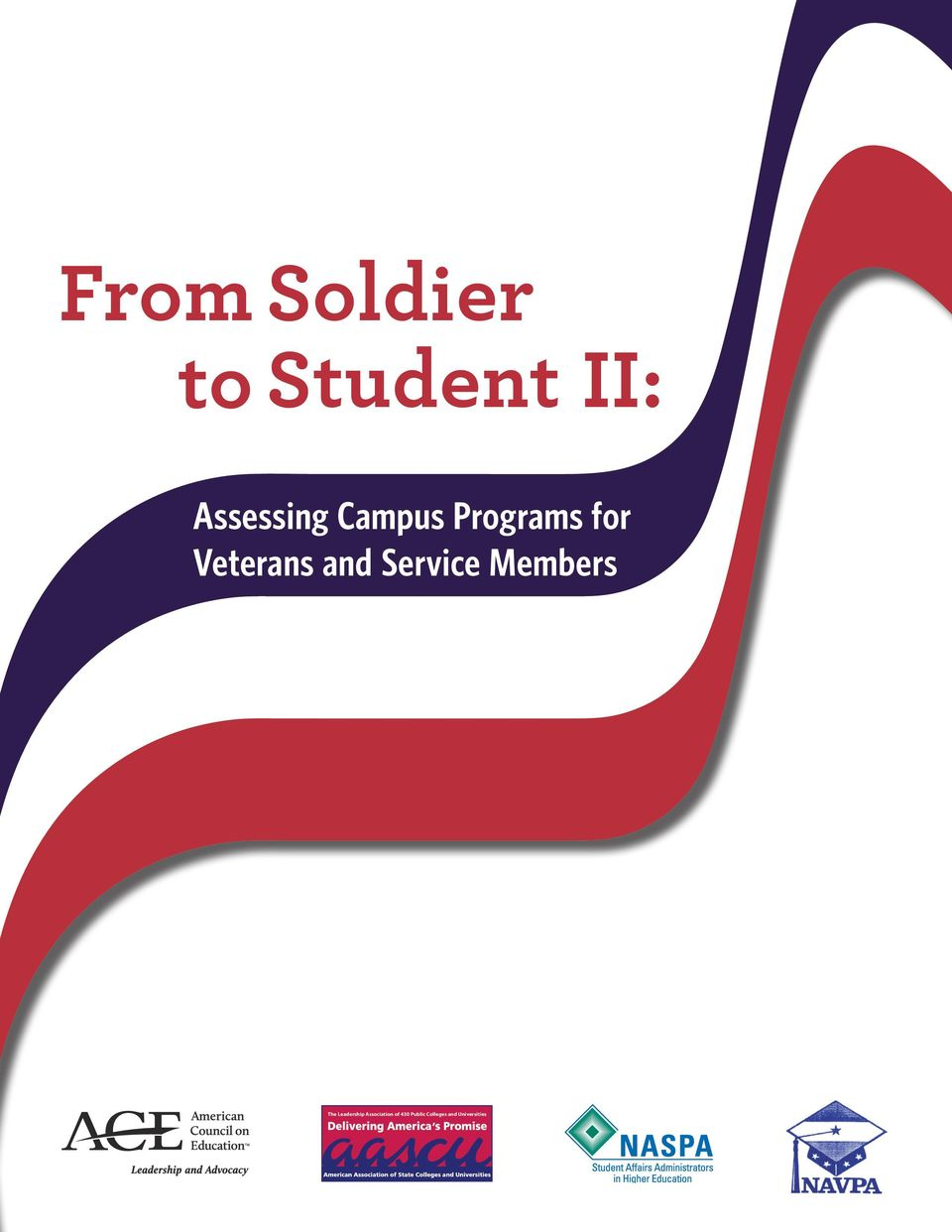 Soldier to Student II: Assessing