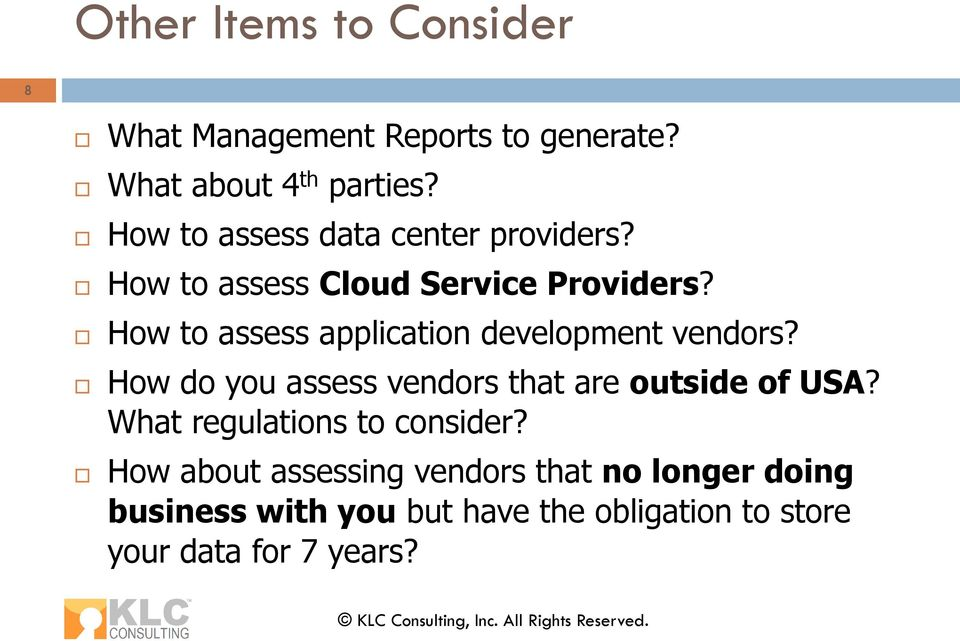 How to assess application development vendors? How do you assess vendors that are outside of USA?