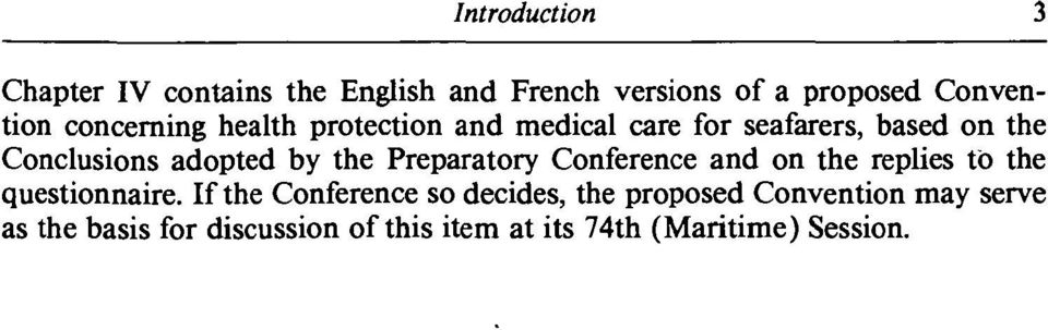 the Preparatory Conference and on the replies to the questionnaire.