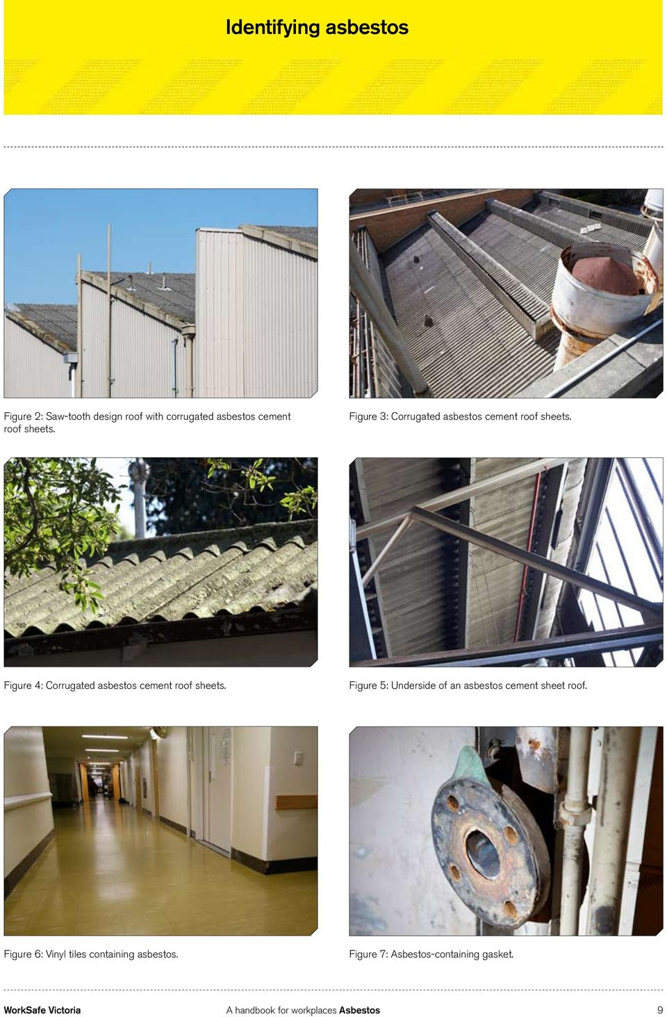 Figure 4: Corrugated asbestos cement roof sheets.