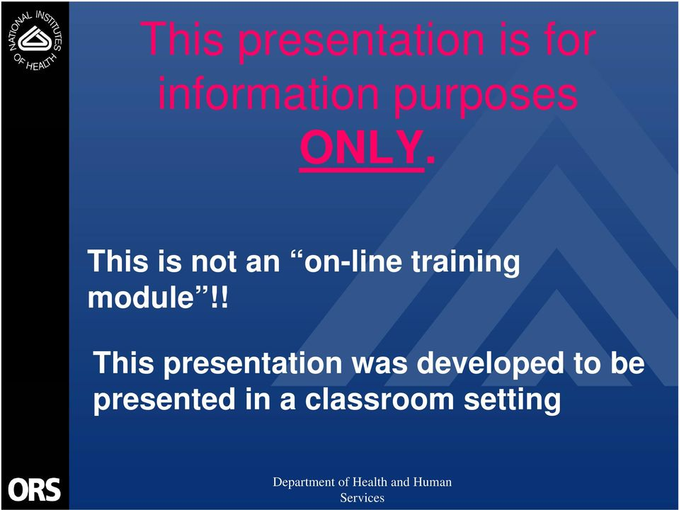 This is not an on-line training module!