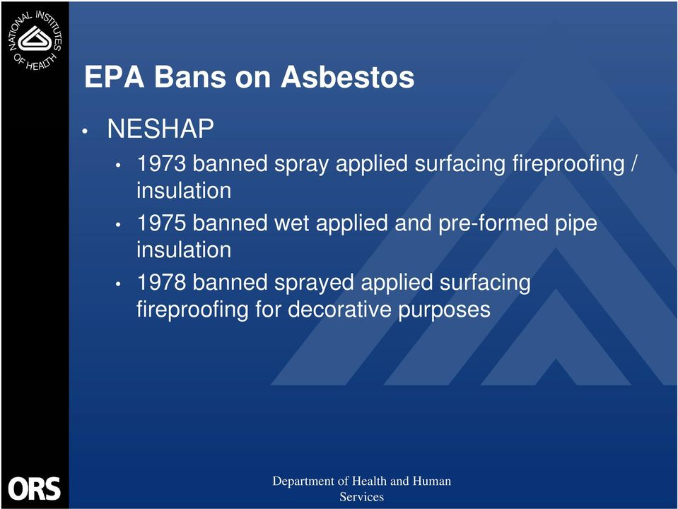applied and pre-formed pipe insulation 1978 banned