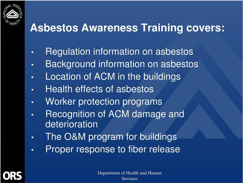 effects of asbestos Worker protection programs Recognition of ACM damage