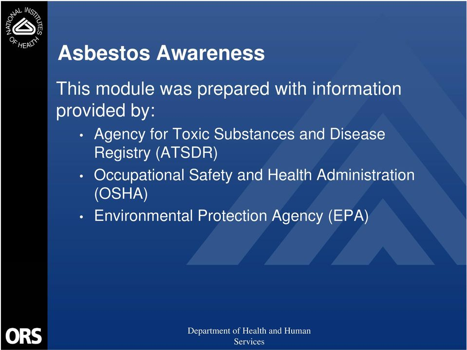 and Disease Registry (ATSDR) Occupational Safety and