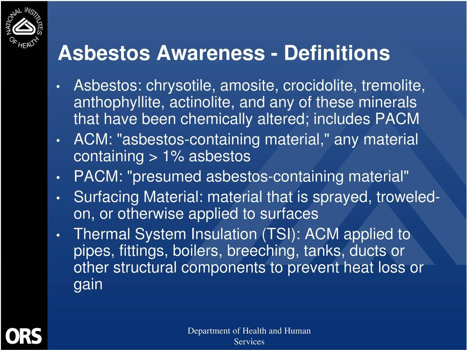 """presumed asbestos-containing material"" Surfacing Material: material that is sprayed, troweledon, or otherwise applied to surfaces Thermal"