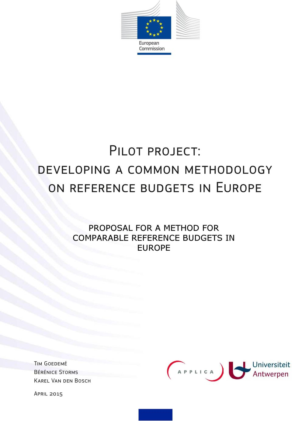 FOR COMPARABLE REFERENCE BUDGETS IN EUROPE Tim