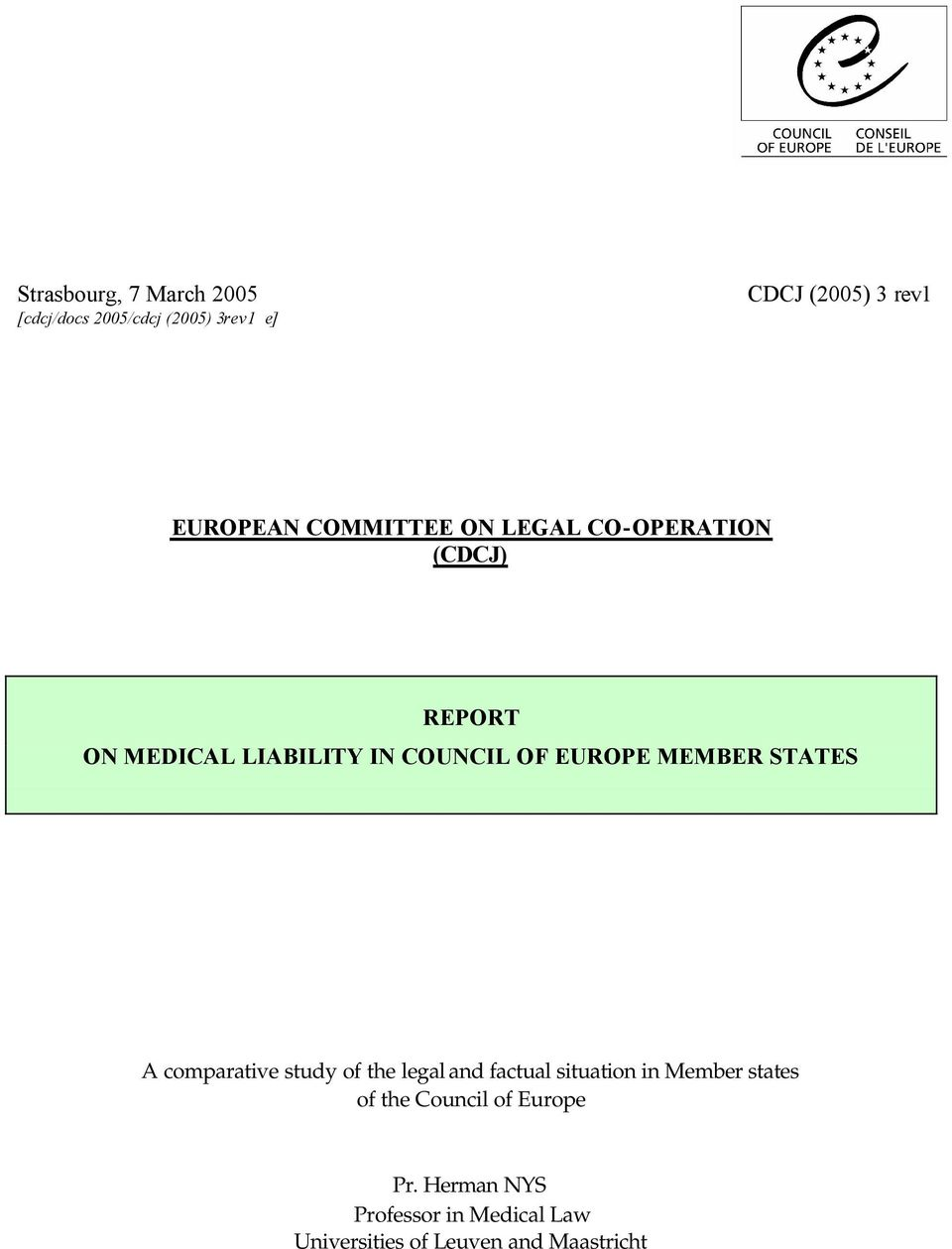 MEMBER STATES A comparative study of the legal and factual situation in Member states of