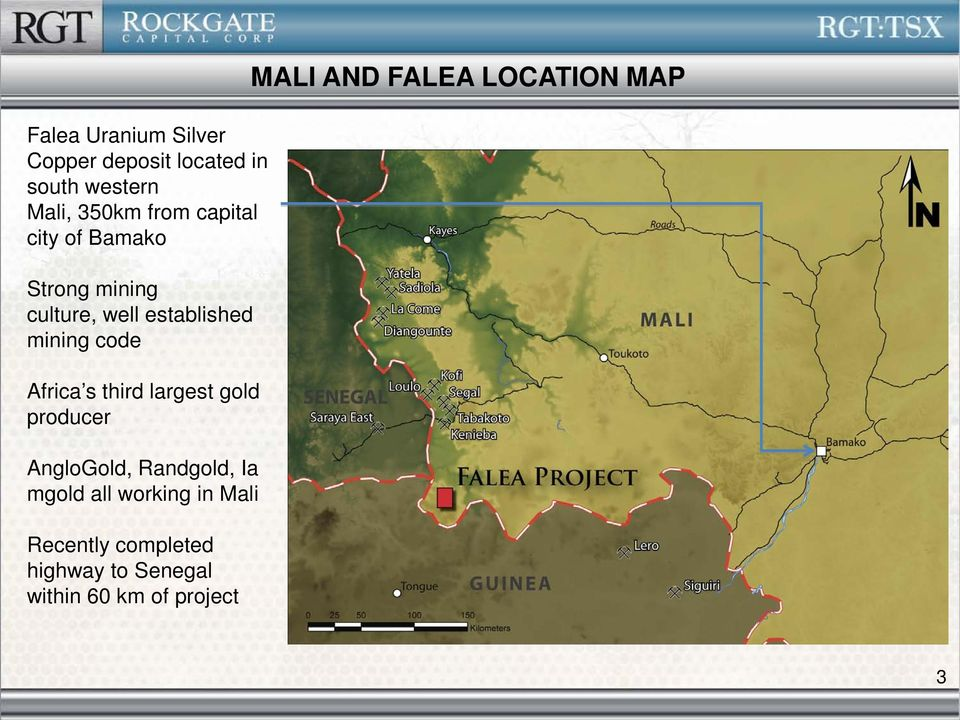 s third largest gold producer AngloGold, Randgold, Ia mgold all working in Mali