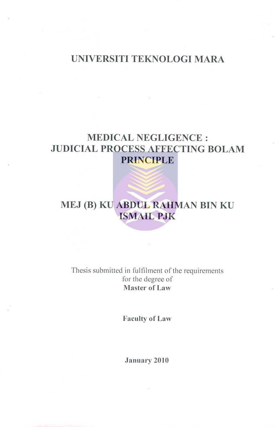 BIN KU ISMAIL PJK Thesis submitted in fulfilment of the