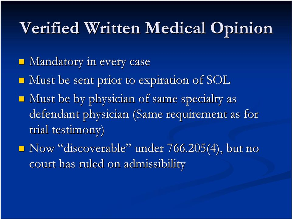 specialty as defendant physician (Same requirement as for trial