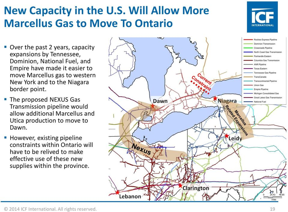 have made it easier to move Marcellus gas to western New York and to the Niagara border point.
