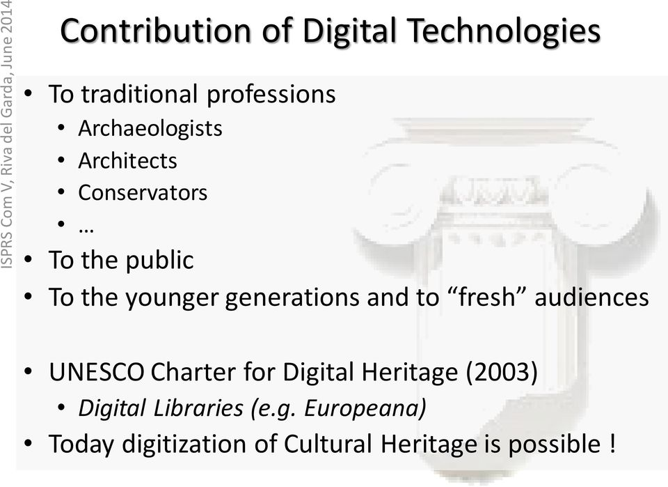 generations and to fresh audiences UNESCO Charter for Digital Heritage