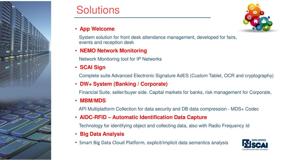 Capital markets for banks, risk management for Corporate, MBM/MDS API Multiplatform Collection for data security and DB data compression - MDS+ Codec AIDC-RFID Automatic