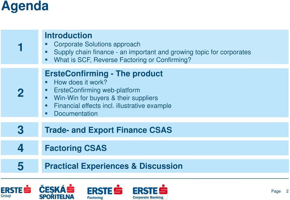 ErsteConfirming web-platform Win-Win for buyers & their suppliers Financial effects incl.