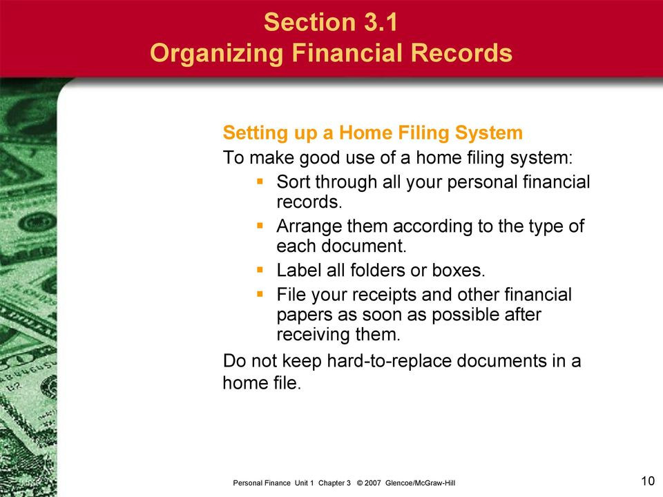 system: Sort through all your personal financial records.