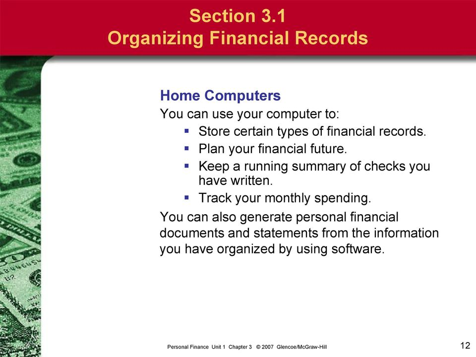 types of financial records. Plan your financial future.