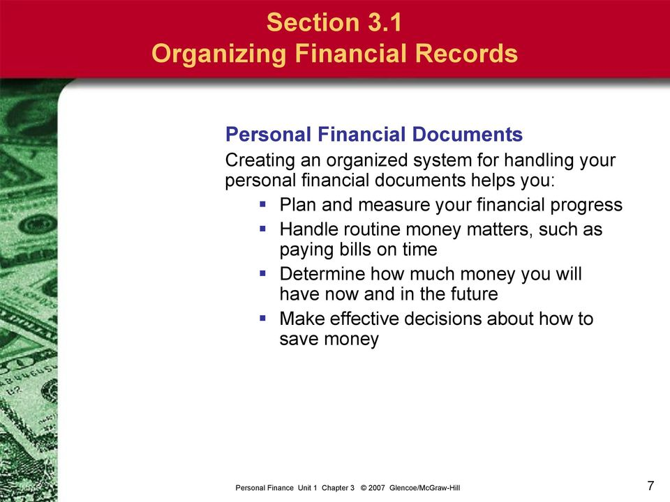 for handling your personal financial documents helps you: Plan and measure your financial
