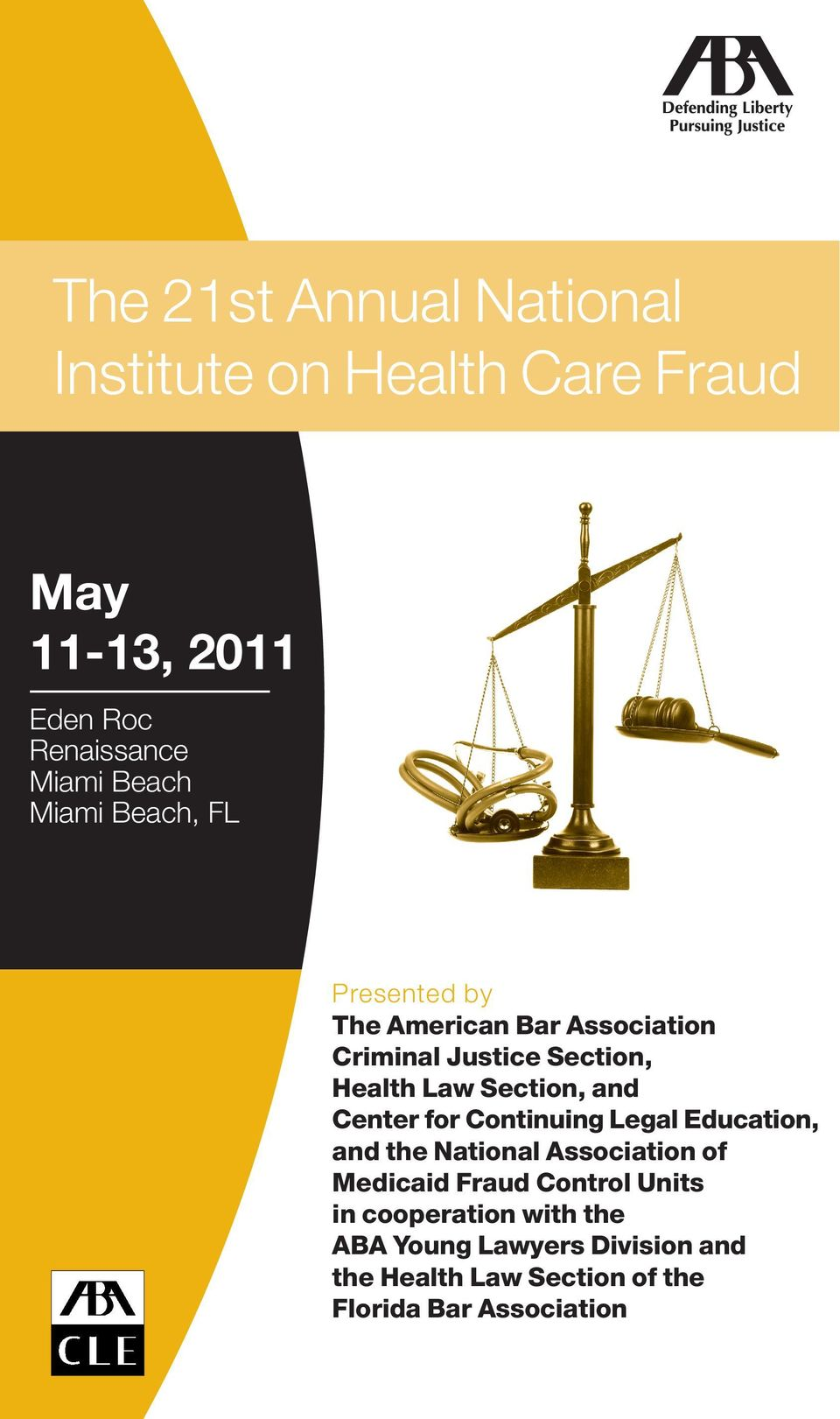 and Center for Continuing Legal Education, and the National Association of Medicaid Fraud Control Units