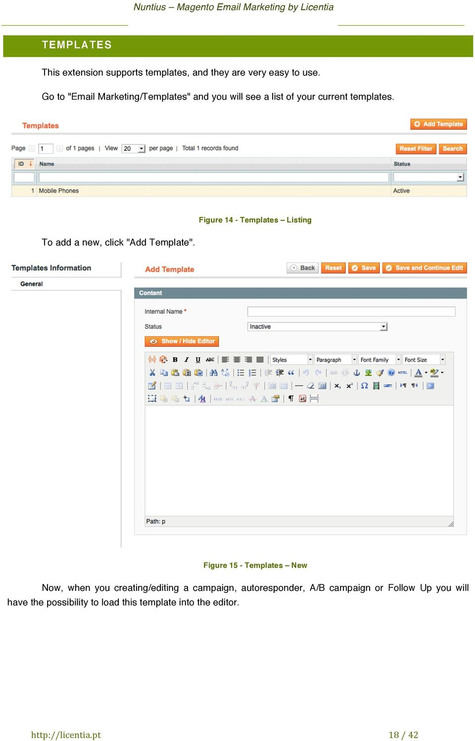 "Figure 14 - Templates Listing To add a new, click ""Add Template""."